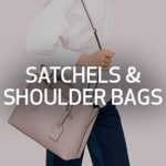 Satchels and Shoulder Bags